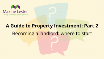 A Guide to Property Investment part 2: Key Considerations