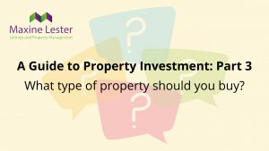 Guide to Property Investing with Maxine Lester Lettings