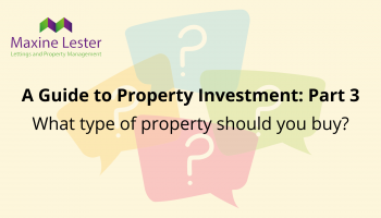 A guide to property investment part 3: Which property to choose?