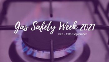 Gas safety week 2021: need-to-know landlord obligations